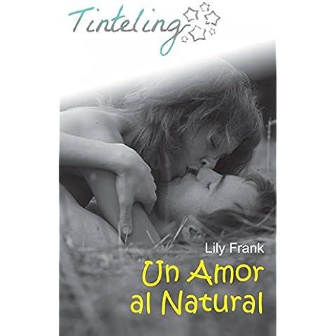 Un amor al natural