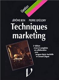 Techniques marketing par Jérôme Bon