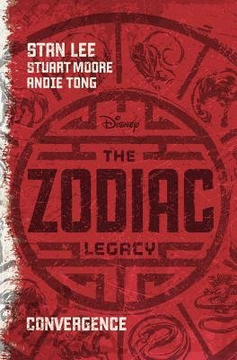 [ The Zodiac Legacy: Convergence Lee, Stan ( Author ) ] { Hardcover } 2015