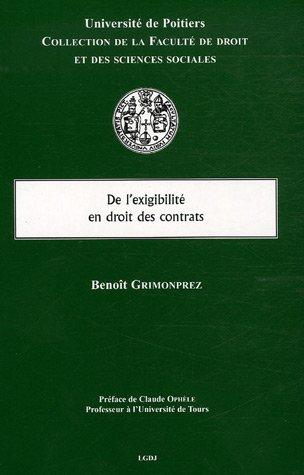 De l'exigibilité en droit des contrats