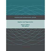 Algebra and Trigonometry: Pearson New International Edition