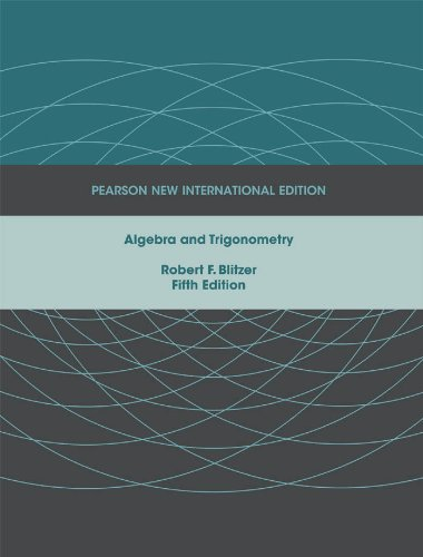 Algebra and trigonometry pearson new international edition ebook algebra and trigonometry pearson new international edition by blitzer robert f fandeluxe Image collections