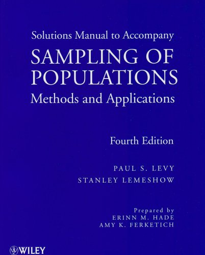 Sampling of Populations Solutions Manual: Methods and Applications (Wiley Series in Survey Methodology)