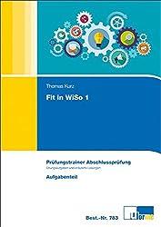 Fit in WiSo 1: Prüfungstrainer Abschlussprüfung