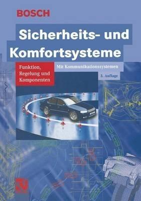 [(Sicherheits- Und Komfortsysteme : Funktion, Regelung Und Komponenten)] [By (author) Robert Bosch GmbH ] published on (March, 2012)