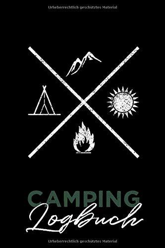 Camping Logbuch: Reiselogbuch Wohnmobil Tagebuch Für Deine Abenteuer Im Van, Wohnmobil, Wohnwagen Oder Camper - Liebevolles Geschenk Camper Wohnwagen