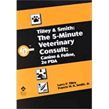The 5-Minute Veterinary Consult Canine and Feline for PDA CD Rom (5-Minute Consult Series)