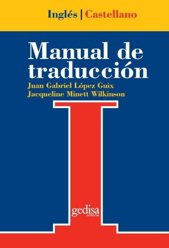 Manual de traducción Inglés-Castellano (Teoria Practica Traduccion)