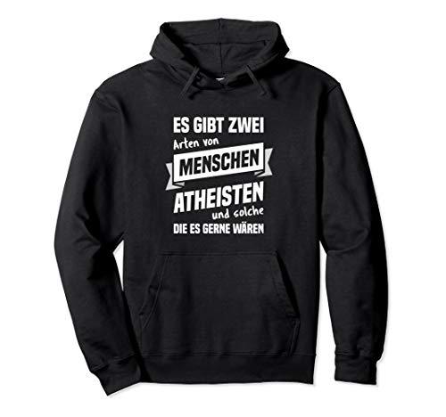 Atheist - Geschenk Atheismus Agnostiker Heide Spruch Pullover Hoodie