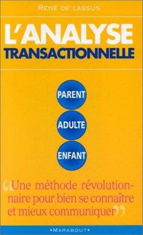 L'ANALYSE TRANSACTIONNELLE par René de Lassus
