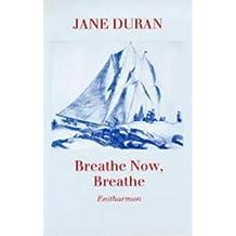 Breathe Now, Breathe