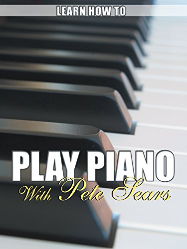learn-how-to-play-piano-with-pete-sears-ov