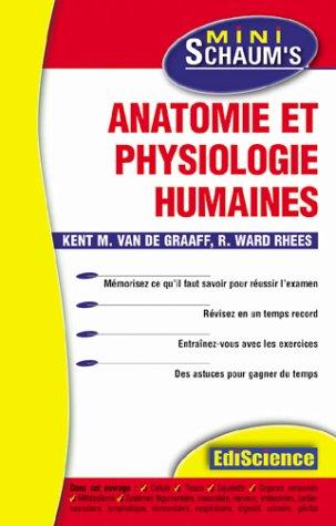 Anatomie et physiologie humaines - L'essentiel du cours, des astuces et des exercices corrigés