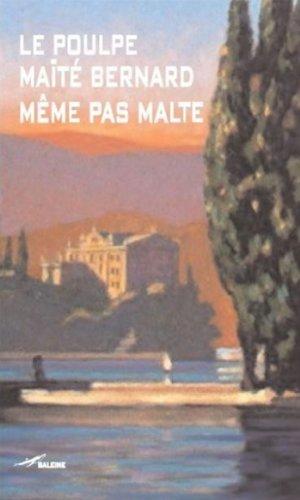 Même pas Malte (Le Poulpe t. 263) par Maïté Bernard