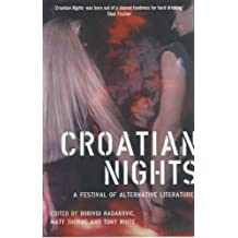 Croatian Nights: A Festival of Alternative Literature