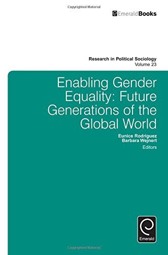 Enabling Gender Equality: Future Generations of the Global World: v.23 (Research in Political Sociology) by Eunice Rodriguez (2015-11-16)