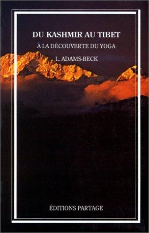 Du Kashmir au Tibet : A la découverte du yoga