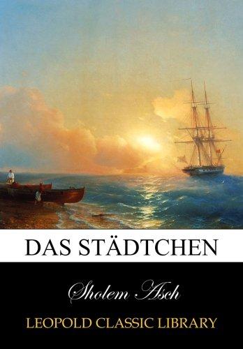 Das Städtchen por Sholem Asch