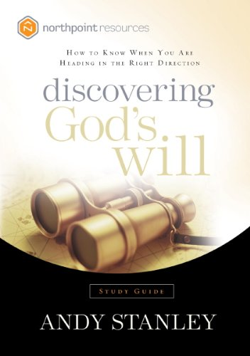 Discovering God's Will Study Guide: How to Know When You Are Heading in the Right Direction (Northpoint Resources) (English Edition)