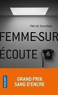 Femme sur écoute par Hervé Jourdain