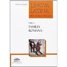 """Familia romana: pars (I) (""""lingua latina per se illustrata"""")"""