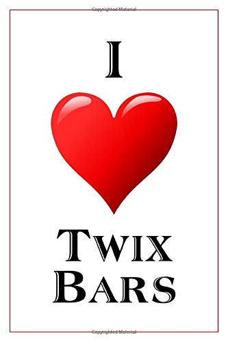 I Love Twix Bars: Notebook - 6x9 Lined Journal - 110 Pages - Soft Cover - Great For Birthday Gift (Perfect Personalised Gifts, Band 12) (Twix Bars)