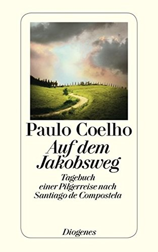 Auf dem Jakobsweg: Tagebuch einer Pilgerreise nach Santiago de Compostela (detebe)