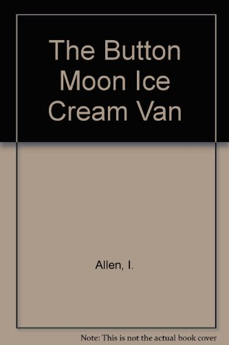 Button Moon, the ice-cream van