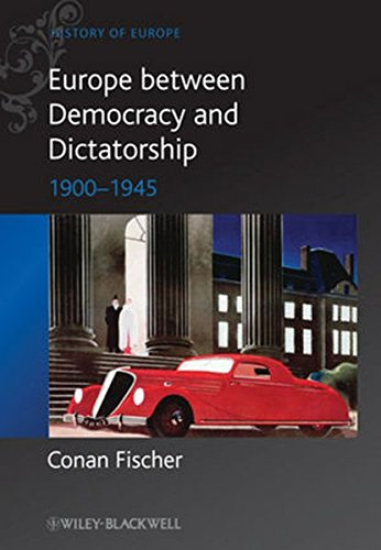 Europe between Dictatorship De (Blackwell History of Europe)