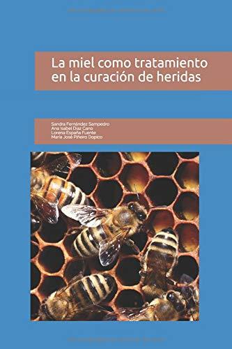 La miel como tratamiento en la curación de heridas