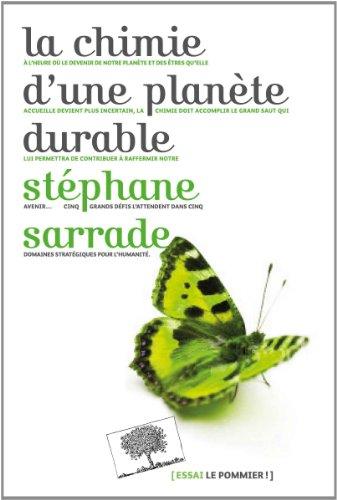 La chimie d'une planète durable par Stéphane Sarrade