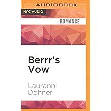 Berrr's Vow (Zorn Warriors) by Laurann Dohner (2016-05-17)