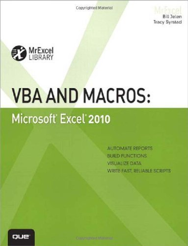 VBA and Macros: Microsoft Excel 2010 (MrExcel Library) by Jelen, Bill, Syrstad, Tracy (2010) Paperback