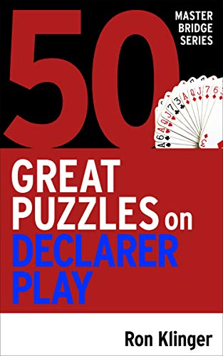 50 Great Puzzles on Declarer Play (English Edition)