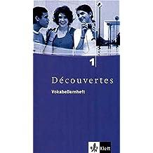 Découvertes / Vokabellernheft - Band 1