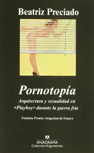 Descargar Libro Pornotopía: Arquitectura y sexualidad en