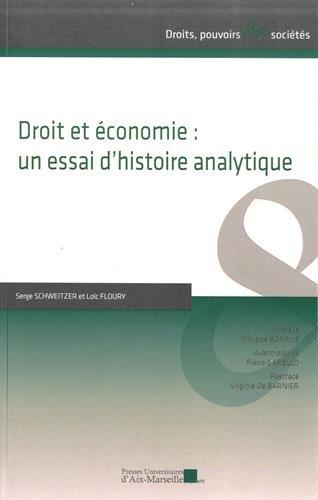 Droit et économie : un essai d'histoire analytique par Serge Schweitzer