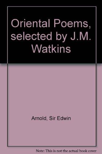 Oriental Poems, Selected by J.M. Watkins