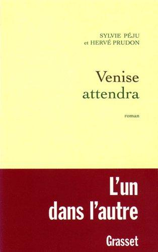 Venise attendra par Prudon, Peju