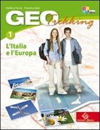 Geotrekking. Con viaggio nelle regioni d'Italia-Viaggio nel mondo. Per la Scuola media. Con espansione online: GEOTREKKING 1 +IT+AT.MONDO +LD