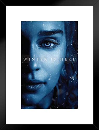 Pyramid America Game Thrones Season 7Daenerys Targaryen Winter ist Hier TV Show 20x26 inches Matted Framed Poster