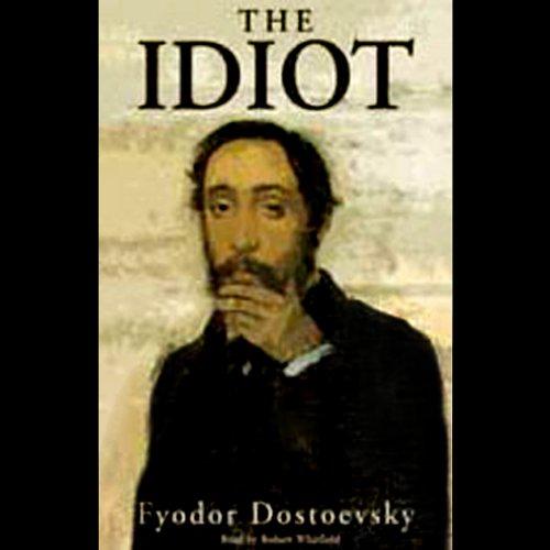 The Idiot [Blackstone]  Audiolibri