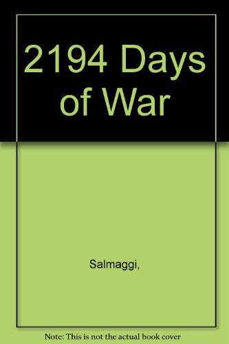 2194 jours de guerre - Chronologie illustrée de la seconde guerre mondiale.