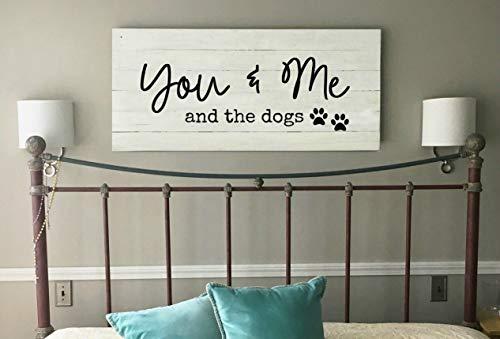 Ethelt5IV Schild You me and The Dogs zum Jahrestag, Master Schlafzimmer Wanddekoration, großes Holzschild für oberes Bett, aus recyceltem Holz - Bett Master-schlafzimmer