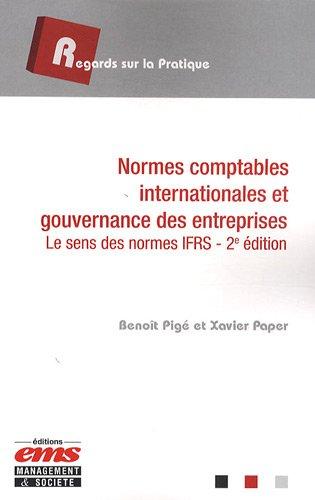 Normes comptables internationales et gouvernance des entreprises: Le sens des normes IFRS