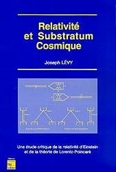 Relativité et substratum cosmique