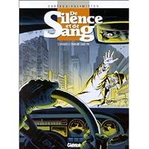 De Silence et de Sang, Tome 10 : Dans le courant sans fin