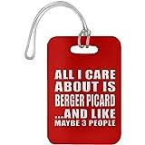 Designsify All I Care About is Berger Picard and Like Maybe 3 People - Luggage Tag Red/One Size, Gepäckanhänger Reise Kreuzfahrt Koffer Gepäck Kofferanhänger, Geschenk für Geburtstag, Weihnachten