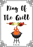 "King Of The Grill: Blank Recipe Journal to Write in , recipe box ,empty recipe Food Cookbook Design, 100-Pages recipe cards 7"" x 10"" Collect the Recipes You Love in Your Own Custom book Made in USA"