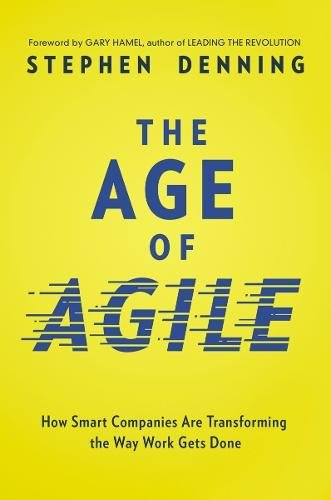 THE AGE OF AGILE por DENNING